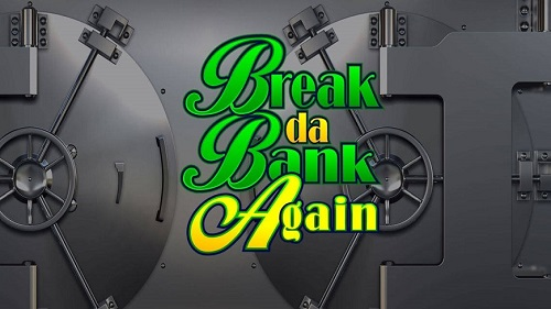 break-da-bank-again-slot-game