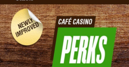 cafe casino new and improved perks