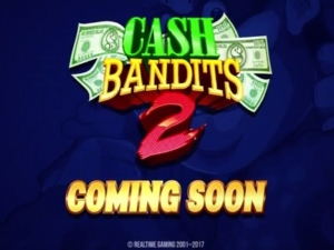 Cash Bandits 2 from RTG Coming Soon
