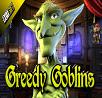 Greedy Goblin's Slot