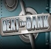 Beat the Bank Slot