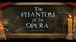 Phantom of the Opera Slotland