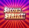 Second Strike Slot