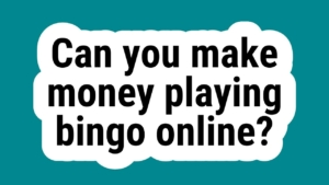 Can you really win money playing Bingo Online