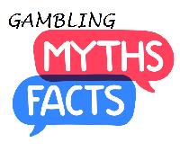 Gambling Facts and Myths